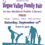 Southern Oregon Birth Connections Presents  The Rogue Valley Family Fair at the Medford Public Library   FREE! Saturday, September 10th  Noon to 4pm