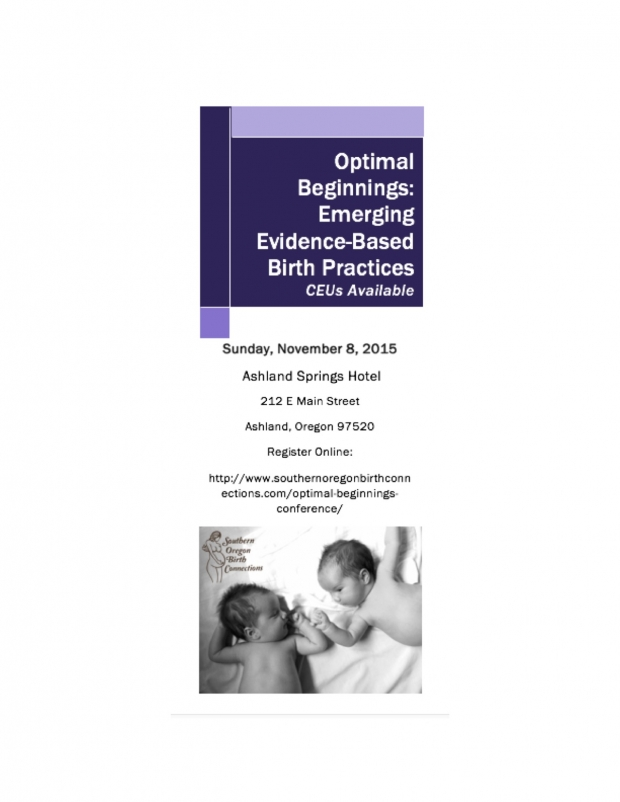 Optimal Beginnings: Emerging Evidence-Based Birth Practices Continuing Education Conference